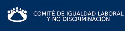 COMITÉ DE IGUALDAD LABORAL Y NO DISCRIMINACIÓN